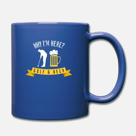 Funny Mugs & Drinkware - Why I'm Here Golf and Beer Habit Design Gift Idea - Full Color Mug royal blue
