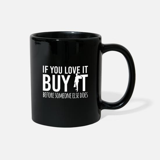 Money Mugs & Drinkware - shopping Shopping clothes Bra Quote funny awesome - Full Color Mug black