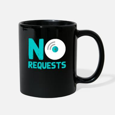 Request No Requests - Full Color Mug