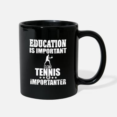 Player Tennis Education is important Tennis Player Gift - Full Color Mug