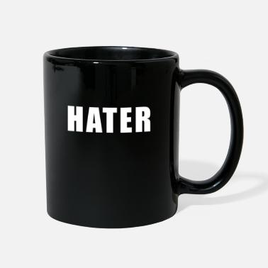 Haters Hater - Full Color Mug