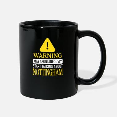 Nottingham WARNING!: Nottingham - Full Color Mug