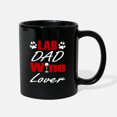 Labouratory red Wine Lover Dogs Labrador Lab Dad - Full Color Mug