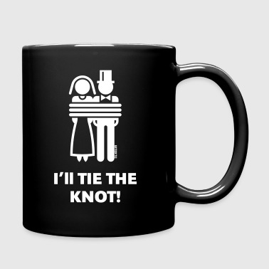 I'll Tie The Knot! (Bride / Groom / Marry) - Full Color Mug