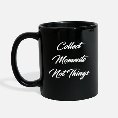 Collect Moments Not Things Vacation Memories Scrip - Full Color Mug