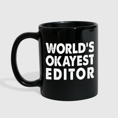 Editor World's Okayest Editor Photo Editor Video Editor  - Full Color Mug