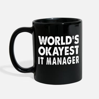 Technology World's Okayest IT Manager Information Technology - Full Color Mug