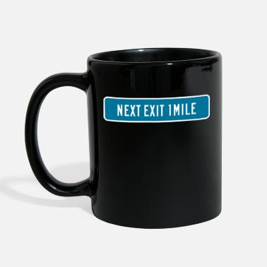Artery Next Exit 1 Mile Road Sig - Full Color Mug