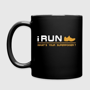 I Run What's Your Superpower? - Full Color Mug