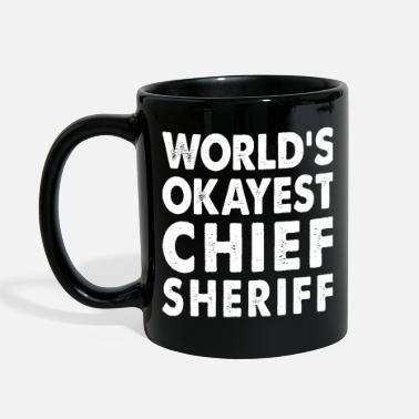 Sheriff World's Okayest Chief Sheriff - Full Color Mug