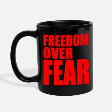 Love Over Fear FREEDOM OVER FEAR - Full Color Mug