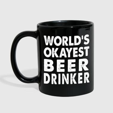 World's Okayest Beer Drinker Gift  - Full Color Mug