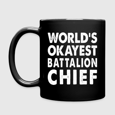 World's Okayest Battalion Chief Commander - Full Color Mug