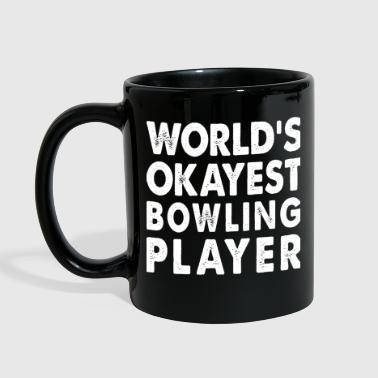 Family Okayest Bowling Player Skittles Game - Full Color Mug
