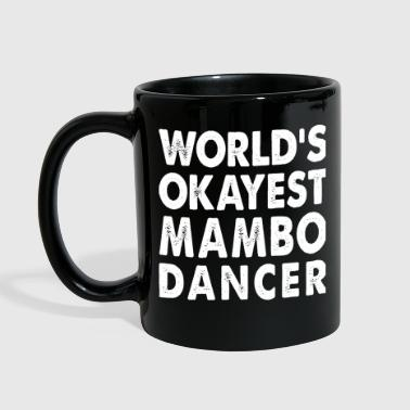 World's Okayest Mambo Dancer - Full Color Mug