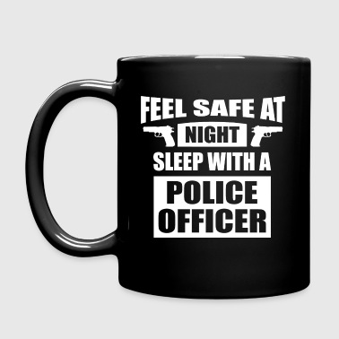 Feel Safe at Night Sleep with a Police Officer - Full Color Mug