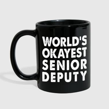 World's Okayest Senior Deputy - Full Color Mug