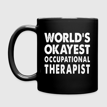 World's Okayest Occupational Therapist - Full Color Mug