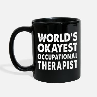 Occupation World's Okayest Occupational Therapist - Full Color Mug