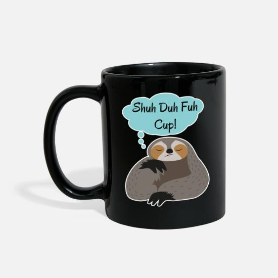 Quote Mugs & Drinkware - Shuh Duh Fuh Cup Sloth Quote - Full Color Mug black