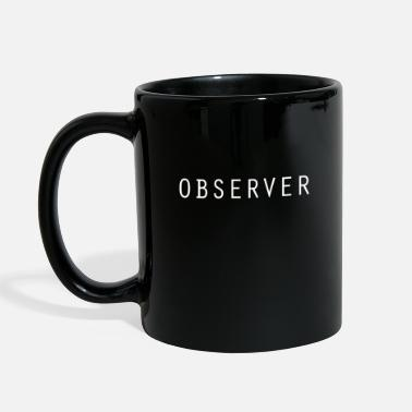Observation Observer - Full Color Mug