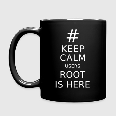Keep Calm users Root is Here - Full Color Mug