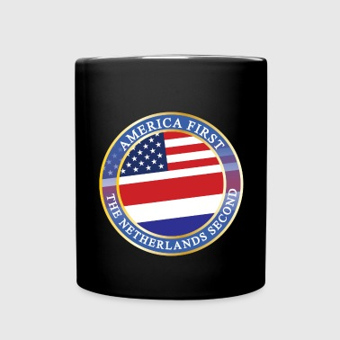 AMERICA FIRST THE NETHERLANDS SECOND - Full Color Mug