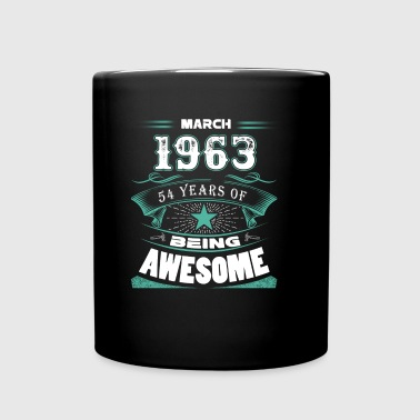 March 1963 - 54 years of being awesome (v.2017) - Full Color Mug