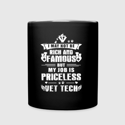 My job is Priceless Vet Tech - Full Color Mug