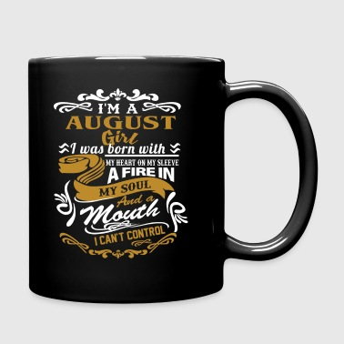 I'm a august girl I was born with my heart - Full Color Mug