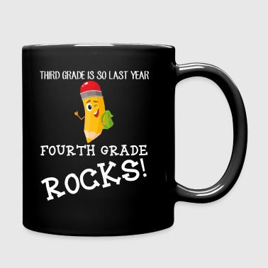 third grade is so last year, fourth grade Rocks! - Full Color Mug