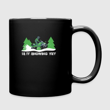 Is it Snowing Yet - Love Snowmobile Shirt - Full Color Mug