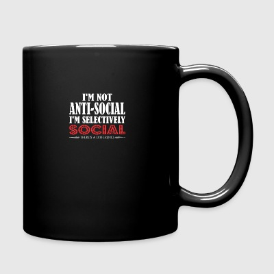 Im Not Anti Social Selectively Social Difference - Full Color Mug