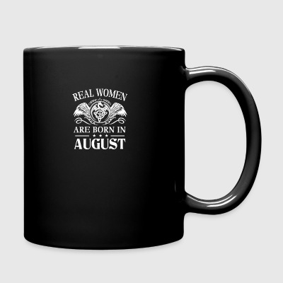 Real women are born in August - Full Color Mug