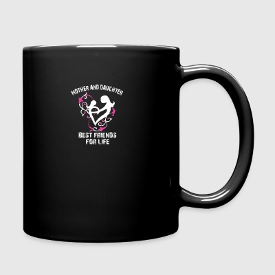 mother and daughter best friends for life - Full Color Mug