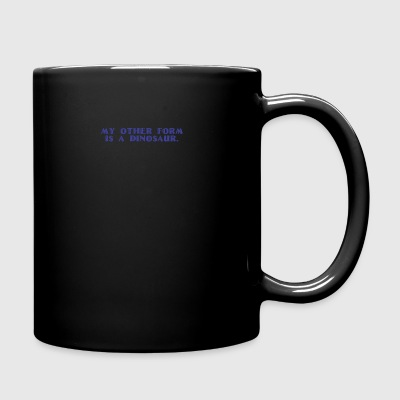 Other form is a Dinosaur - Full Color Mug