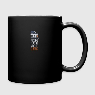 F.ck the plastic ride the classic - Full Color Mug