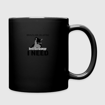 Brazilian Jiu-Jitsu is my therapy - Full Color Mug