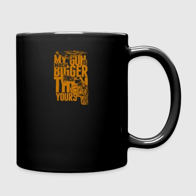My gun is much bugger than yours - Full Color Mug