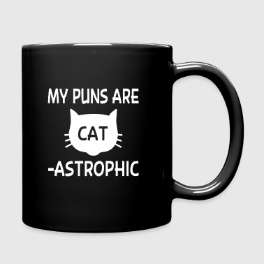My Puns Are Catastrophic - Full Color Mug