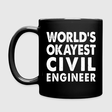 World's Okayest Civil Engineer Engineering - Full Color Mug