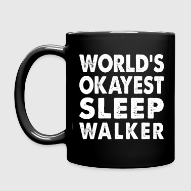 World's Okayest Sleepwalker - Full Color Mug