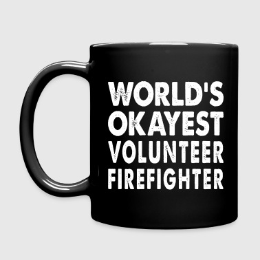 World's Okayest Volunteer Firefighter - Full Color Mug