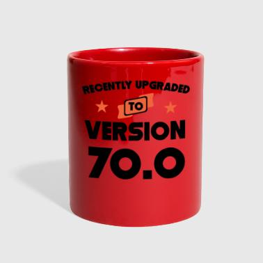 Recently Upgraded To Version 70.0 70th Birthday - Full Color Mug