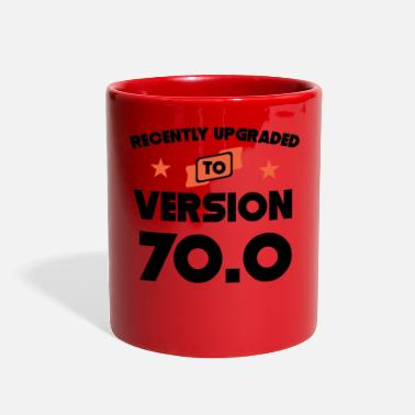 70th Birthday Recently Upgraded To Version 70.0 70th Birthday - Full Color Mug