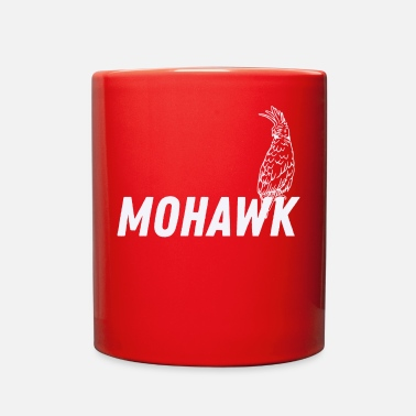 Mohawk Mohawk - Full Color Mug