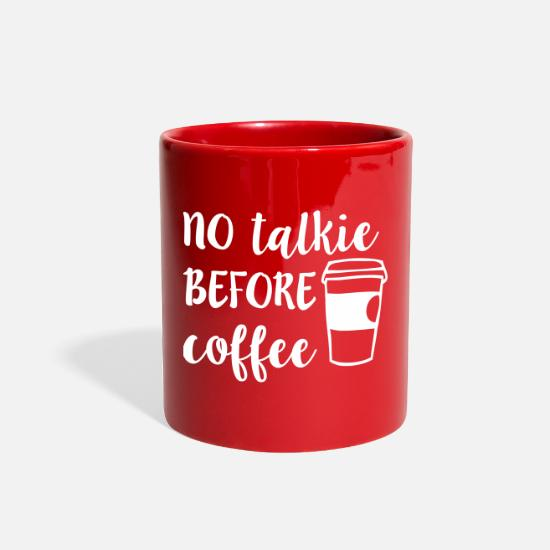Humor Mugs & Drinkware - No Talkie Before Coffee - Full Color Mug red