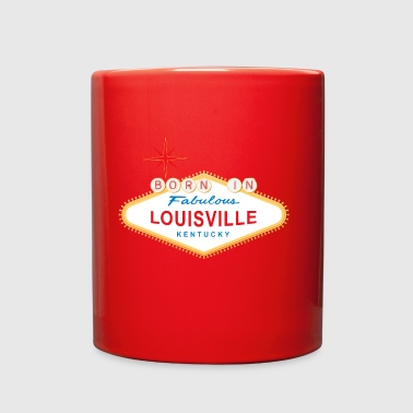 Born in Louisville - Full Color Mug