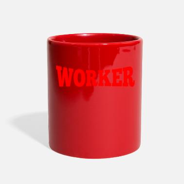 Worker Worker - Full Color Mug