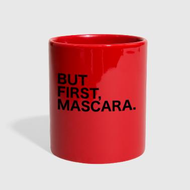 But First, Mascara - Full Color Mug